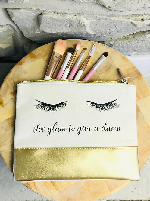 "'Too glam to give a damn"" Make Up Bag"