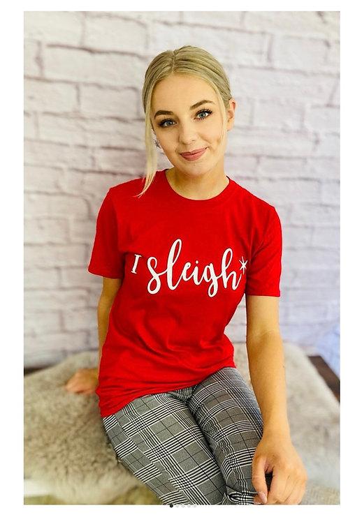 'I Sleigh' Christmas T-Shirt