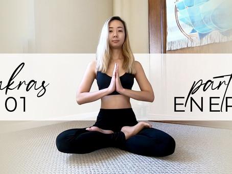Chakras 101: Energy