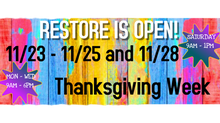 ReStore Thanksgiving Hours