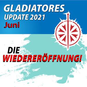Update Gladiatores - Juni 2021