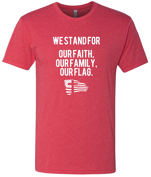 We Stand for Our Faith T-Shirt