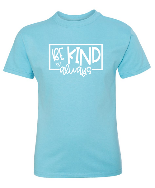 Be Kind Always - Hanes Youth Tagless Tee