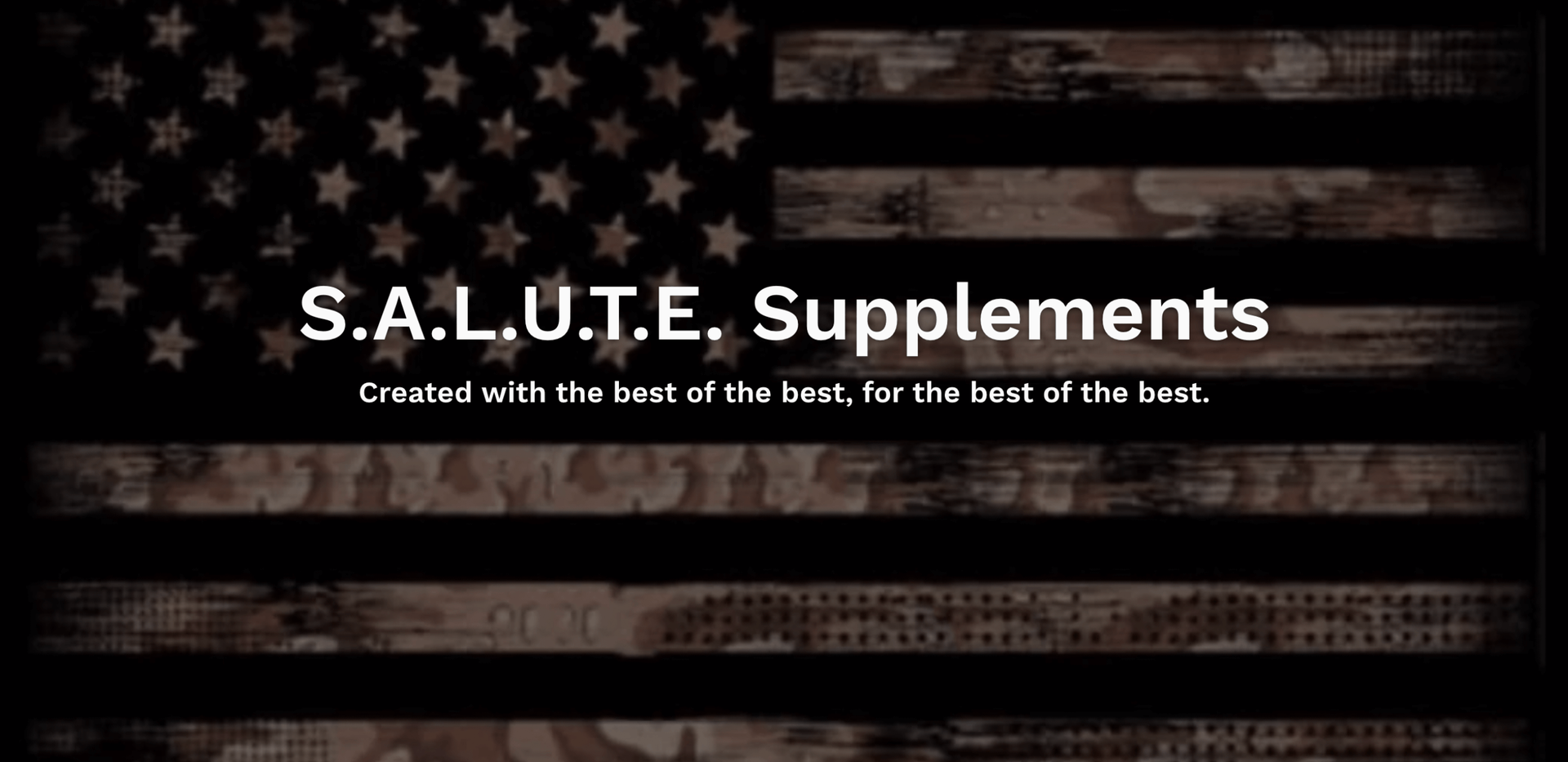 S.A.L.U.T.E. SUPPLEMENTS