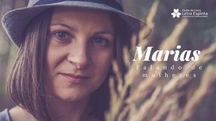 Marias: Falando de Mulheres