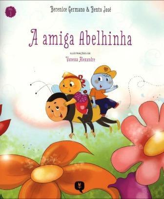 A AMIGA ABELHINHA