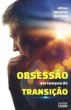 OBSESSÃO EM TEMPOS DE TRANSIÇÃO.jpeg