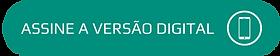 ASSINE VERSAO DIGITAL VERDE.png