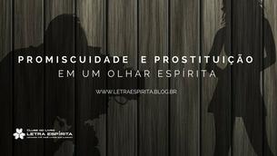 Promiscuidade e Prostituição