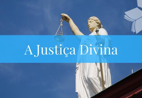 A Justiça Divina