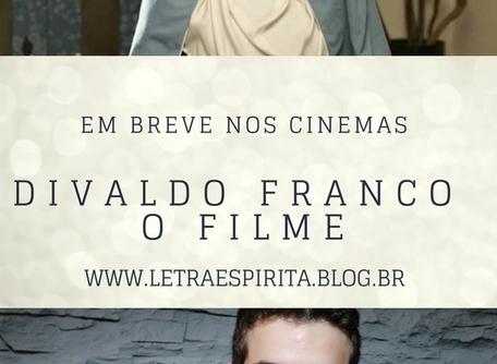 Divaldo Franco - O Filme