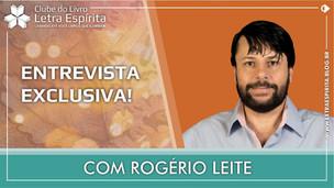 """Entrevista com Rogério Leite, autor de """"Uma Lição de Amor"""""""