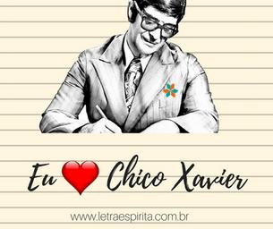 Eu Amo Chico Xavier