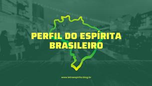 Perfil do Espírita Brasileiro