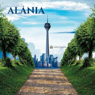Conheça ALÂNIA, a Cidade Espiritual