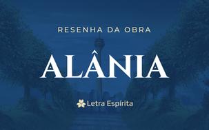 Alânia - Resenha