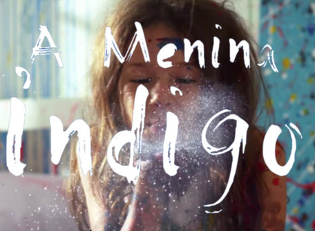 """""""A Menina Índigo"""", filme para rir, refletir e se emocionar..."""