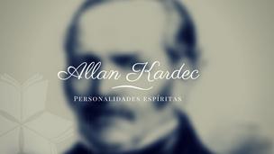 Personalidades Espíritas: Allan Kardec