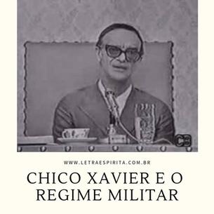 Uma análise sobre a fala de Chico Xavier e o Regime Militar