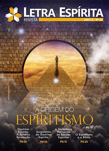 REVISTA - A ORIGEM DO ESPIRTISMO (ED. 19)