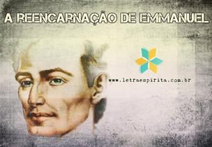 A Reencarnação de Emmanuel no Brasil