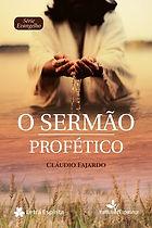 O SERMÃO PROFÉTICO.jpg