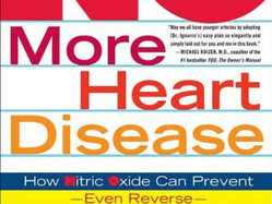 NO More Heart Disease and More!