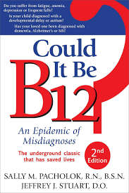 Could It Be B12? Numbness, Nerve Pain, Autism, Tremors, Depression, Dementia, and more
