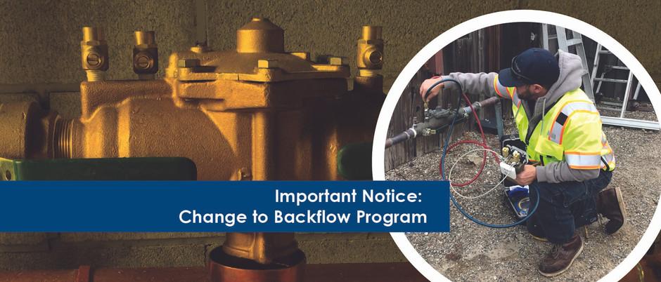 Important Notice: Change to Backflow Program