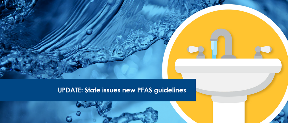 UPDATE: State issues new PFAS guidelines