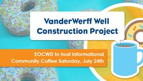 EOCWD to host informational Community Coffee Saturday, July 24th, 8 a.m. - 10 a.m.