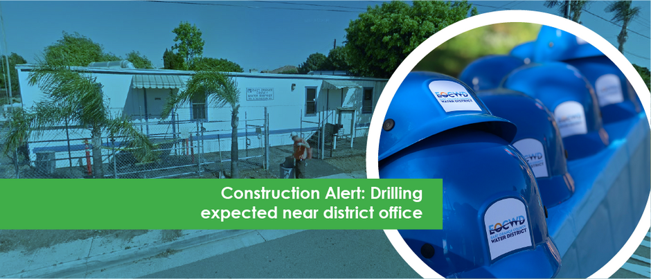 Construction Alert: Drilling to occur near district office