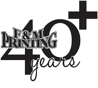 F&M Printing 40+ years