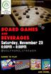 Board games and Beverages, Sat. 23 Nov