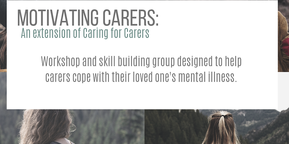 Motivating Carers: An Extended workshop for Caring of Carers