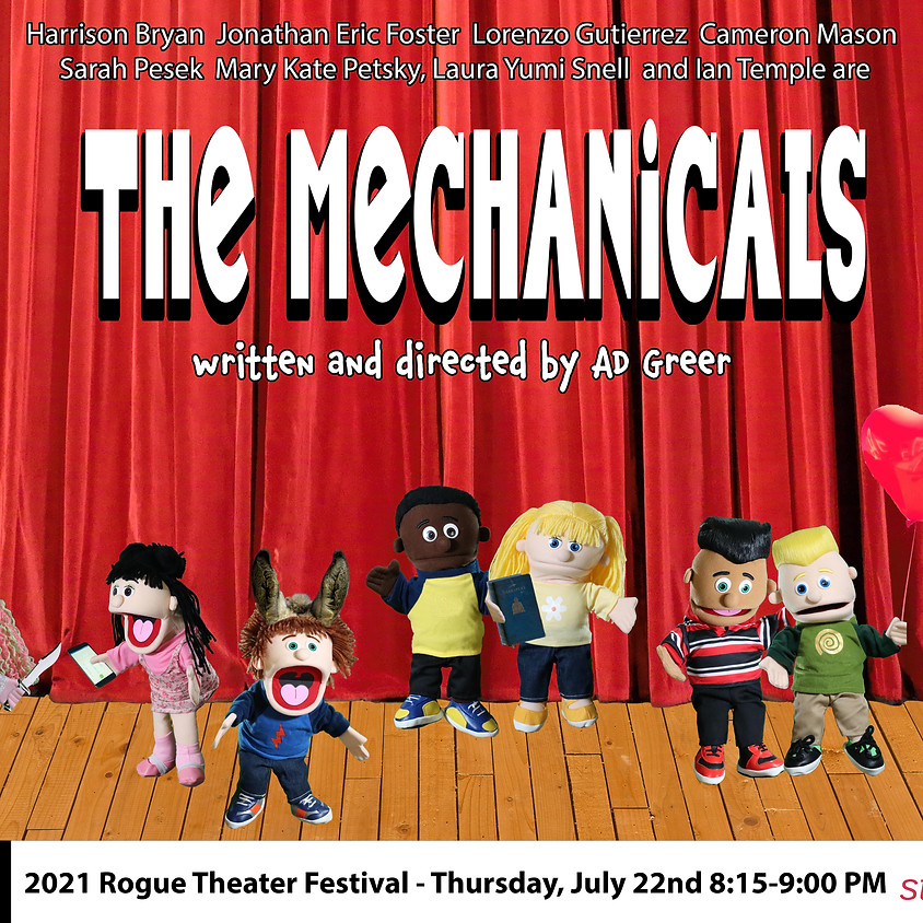 The Rogue Theater Festival presents: The Mechanicals