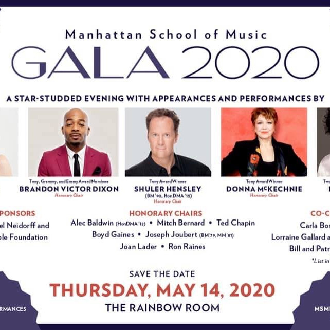 Manhattan School of Music Gala 2020- Postponed till Fall due to COVID-19.
