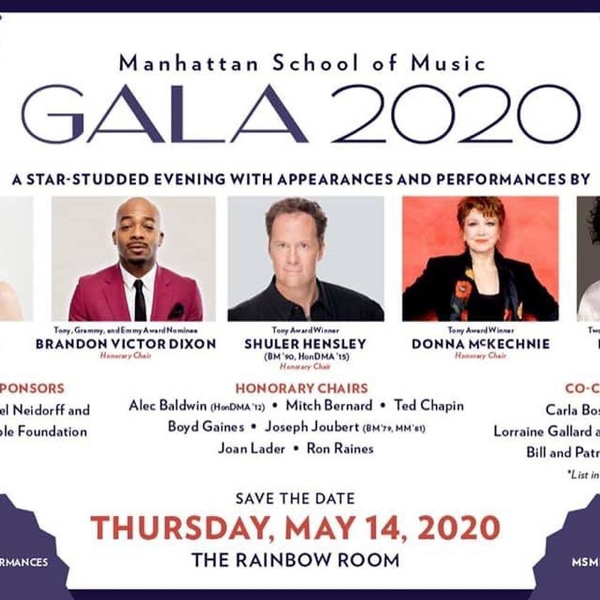 Manhattan School of Music Gala 2020- Postponed till Fall due to COVID-19.