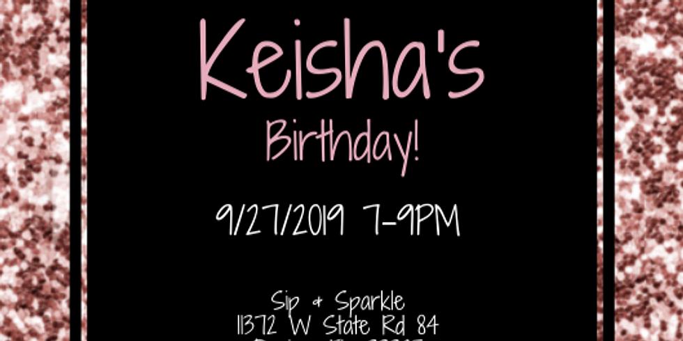 Private Event: Keisha's Birthday!