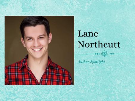 Author Spotlight: Lane Northcutt