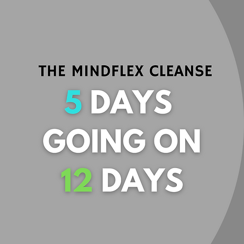 The MindFlex 5 Day Cleanse Upgrade to 12 Day