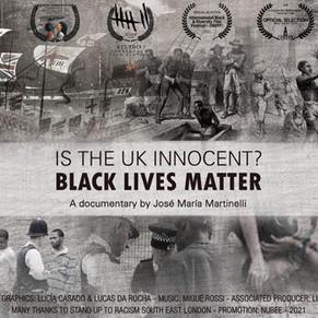 """Is The UK Innocent? BLACK LIVES MATTER"""