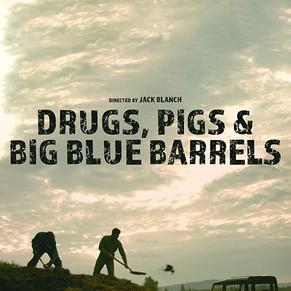 Watch 'Drugs, Pigs & Big Blue Barrels' on Prime NOW!