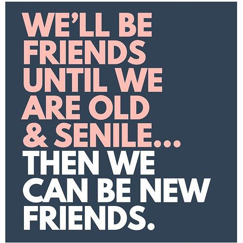 Senile Friends card