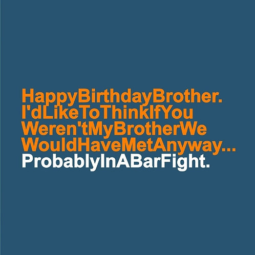 Brother Bar Fight card