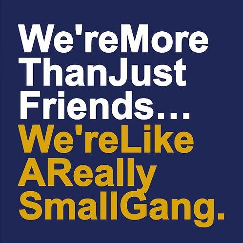 Small Gang card