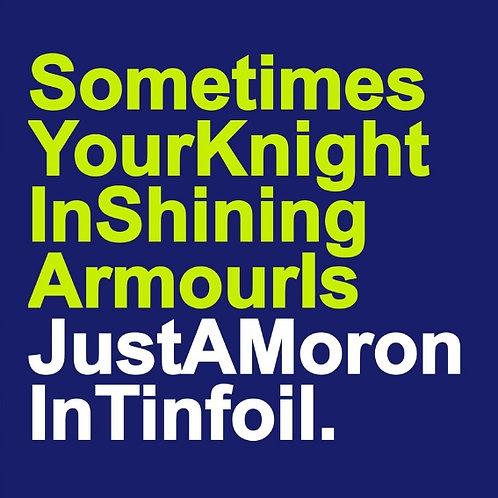 Tinfoil Moron card