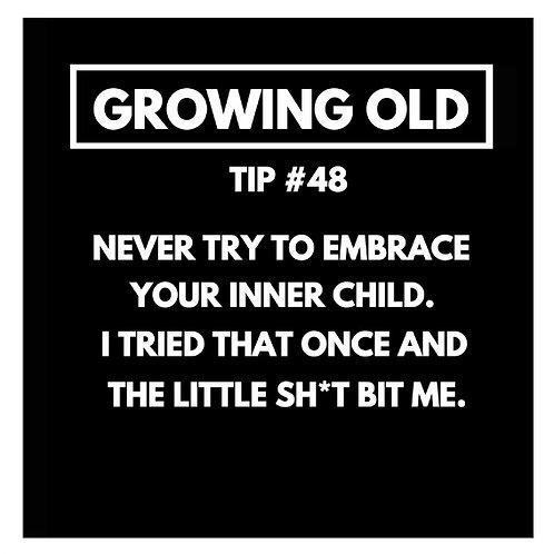 Growing Old Tip#48 card