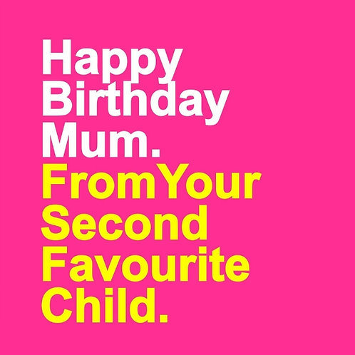 Second Favourite Child card