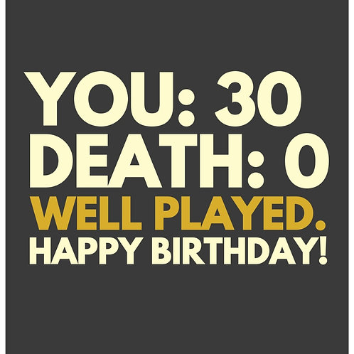 30 Well Played card